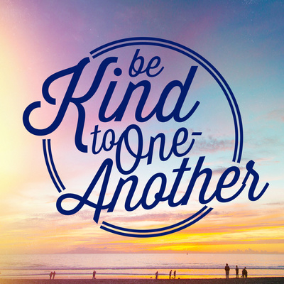 36710-be-kind-to-one-another